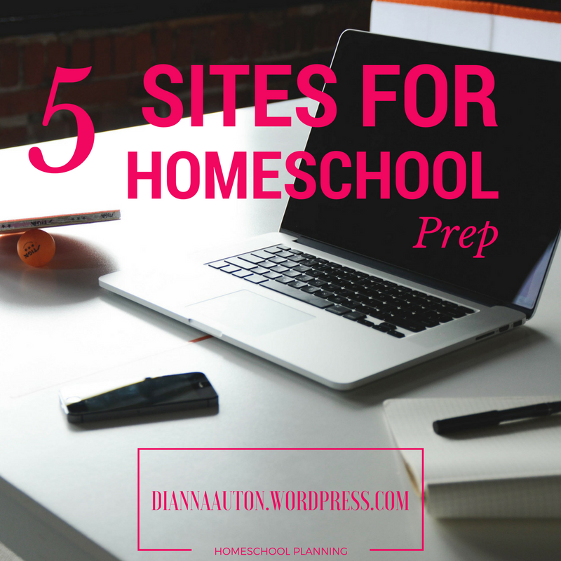 5 Sites For Homeschool Prep