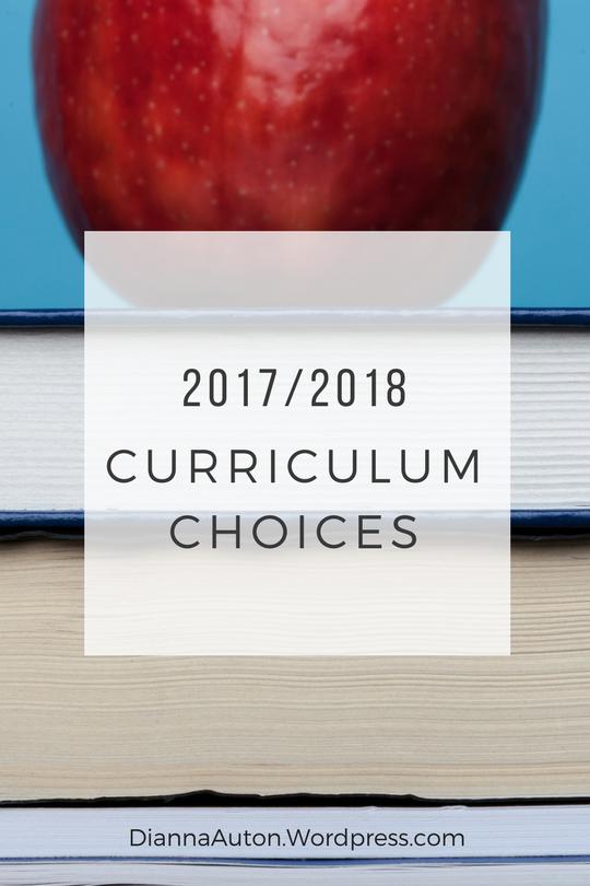 2017/2018 Curriculum Choices - DiannaAuton.Wordpress.com
