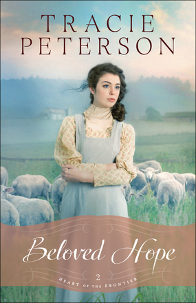 Beloved Hope by Tracie Peterson