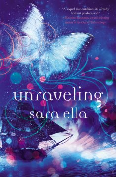 Unraveling by SaraElla