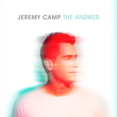 "Jeremy Camp ""The Answer"" review"